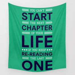 Lab No. 4 You Can't Start The Next Life Inspirational Quote Wall Tapestry