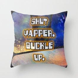 Shut Yapper Buckle Up Throw Pillow