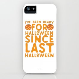 Getting Ready for Halloween iPhone Case