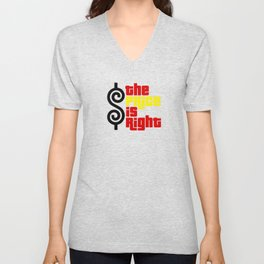 The price is right Unisex V-Neck