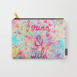 Young & Wild | Girly neon Pink Teal Abstract Splatter Typography Carry-All Pouch