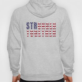 Stronger Together, Campaign Slogan Hoody