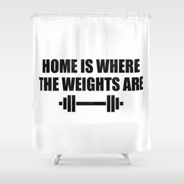 At Home Gym Shower Curtain