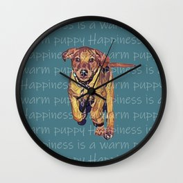 Happiness is a warm puppy Wall Clock