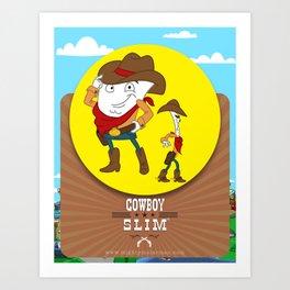 Cowboy Slim Art Print