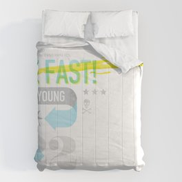 Live Fast / Die Young Comforters