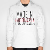 indonesia Hoodies featuring Made In Indonesia by VirgoSpice