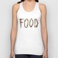 food Tank Tops featuring FOOD by Brinny Langlois