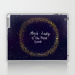 High Lady of the Night Court Laptop & iPad Skin