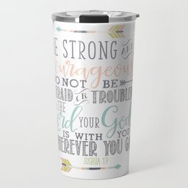 Joshua 1:9 Christian Bible Verse Typography Design Travel Mug