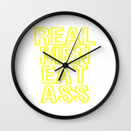 "A Real Tee For Crazy People Saying ""Real Men Eat Ass"" T-shirt Design Insane Jerk Fuck Sex Pervert Wall Clock"