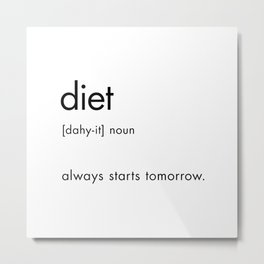 Funny Definition of Diet, Text Dictionary Sign Metal Print