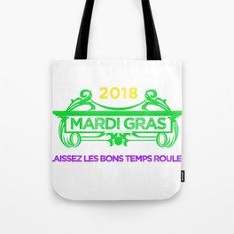 Mardi Gras Let the Good Times Roll ( Laissez les bons temps rouler) Tote Bag