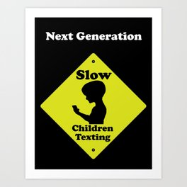 Next Generation-Slow children texting Art Print
