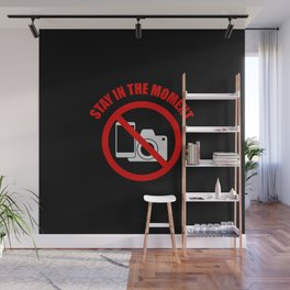 No mobile phones allowed on the dance floor, STAY IN THE MOMENT. Wall Mural