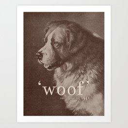 Famous Quotes #1 (anonymous dog, 1941) Art Print