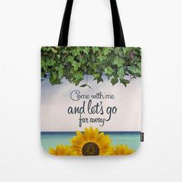 Far away (sunflower) Tote Bag