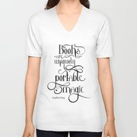 "stephen king V-neck T-shirts featuring ""Books are a uniquely portable magic."" - Stephen King by Ketina"