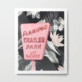 Flamingo Trailer Park Floral Metal Print