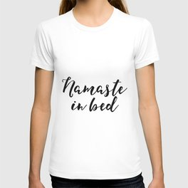 Funny Namaste In Bed Quote Funny Wall Art Printable Typography Print Bathroom Decor Quote T-shirt