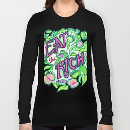 Eat The Rich Long Sleeve T-shirt