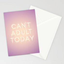 Can't Adult Today Stationery Cards