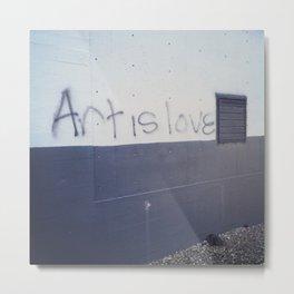 Art is Love Metal Print