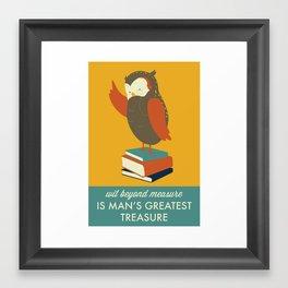 Wit Beyond Measure is Man's Greatest Treasure Framed Art Print