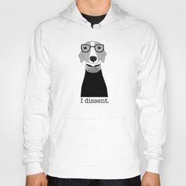 Ruth Bader Ginsburg Greyhound I Dissent Hoody