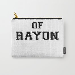 Property of RAYON Carry-All Pouch