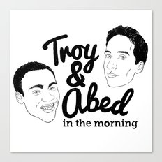 Troy & Abed In The Morning! - Community Canvas Print