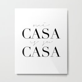 HOME DECOR,Home Sweet Home Sign,Mi Casa Es Su Casa,Modern Art,Spanish Decor,Spanish Sign,Home Sign Metal Print