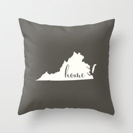 Virginia is Home - White on Charcoal Throw Pillow