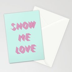 Show me love  Stationery Cards