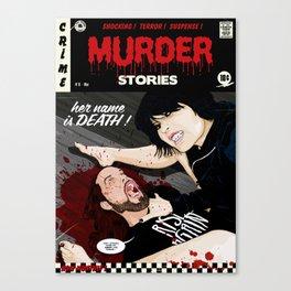 MURDER STORIES Canvas Print