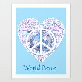 Love can bring World Peace Art Print