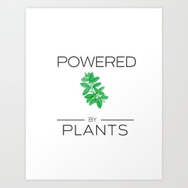 Powered by Plants Basil Art Print