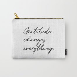 Gratitude Changes Everything Carry-All Pouch