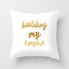 Building my Empire Throw Pillow