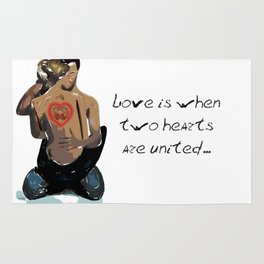 Love is when two hearts are united... Rug