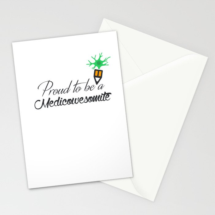 Proud to be a medicowesomite Stationery Cards