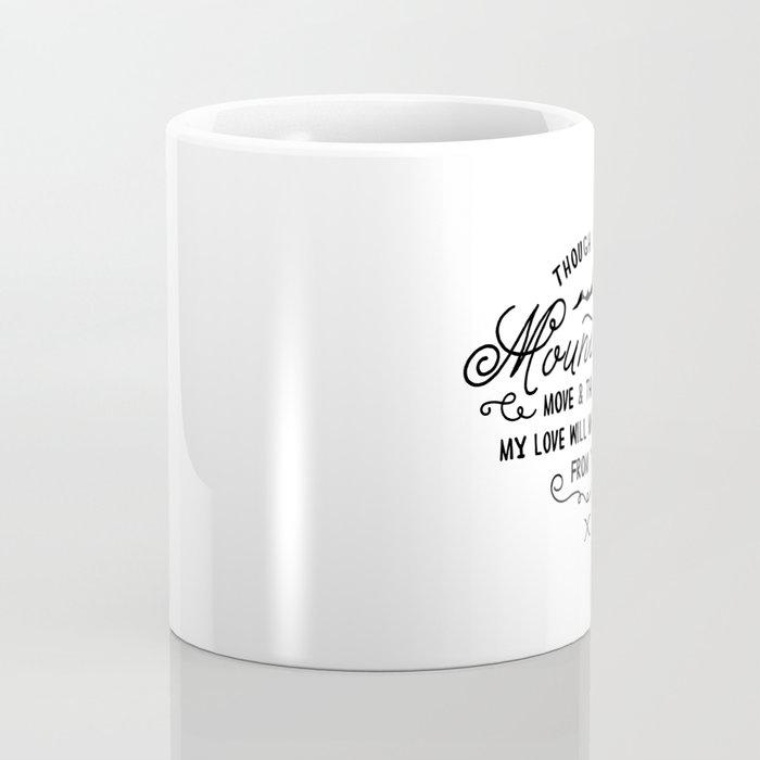 NOT SHAKEN Coffee Mug