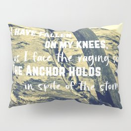 The Anchor Holds Pillow Sham
