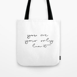 Only Limit Tote Bag