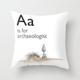 A is for Archaeology Throw Pillow