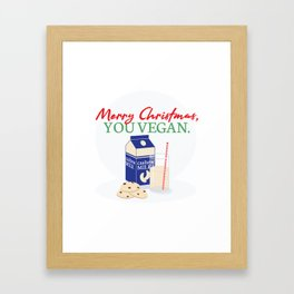 Merry Christmas, You Vegan Framed Art Print