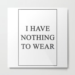 I Have Nothing To Wear 315 Watercolor Map Yoga Quo Metal Print