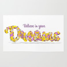 Believe in your dreams Art Print Rug