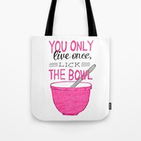 yolo Tote Bags featuring YOLO by Rachel Butler