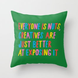 Everyone is Nuts Throw Pillow